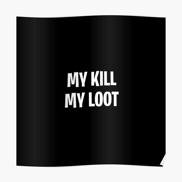 Mi matanza mi botín Póster