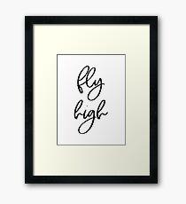Fly High | Motivational Inspirational Typography Framed Print