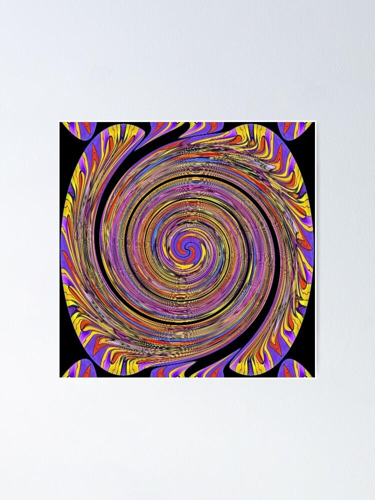 Alternate view of #Abstract, #twist, #vortex, #pattern, art, twirl, psychedelic, design, creativity, spiral, illustration, wave Poster