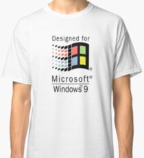Designed for Microsoft Windows 9 Classic T-Shirt