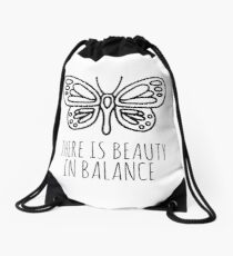 There is beauty in balance butterfly Drawstring Bag