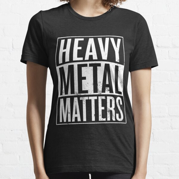 Heavy Metal Matters Essential T-Shirt