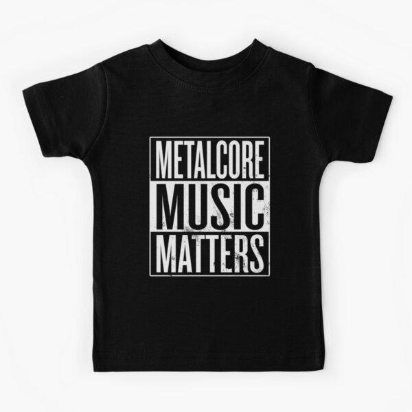 Metalcore Music Matters Kids T-Shirt