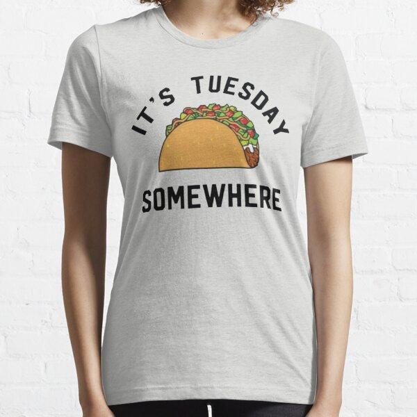 LeBron James Taco Tuesday It's Tuesday Somewhere Essential T-Shirt