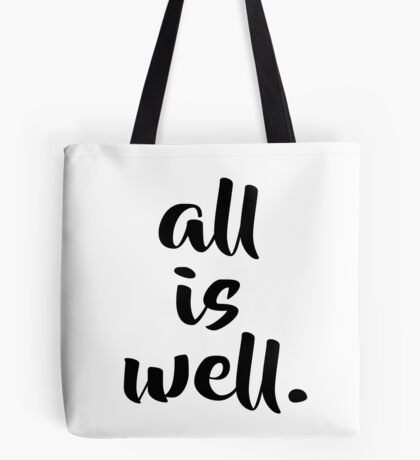 All is Well - Motivational Typography Tote Bag