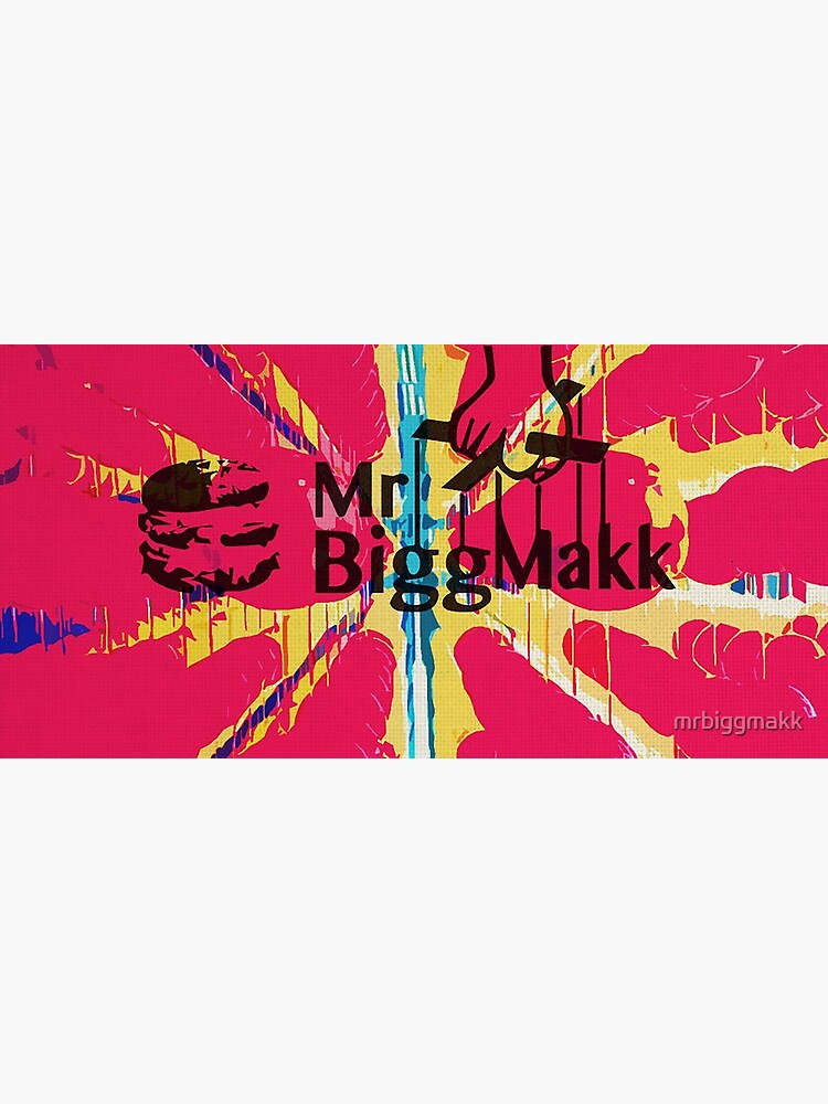 Mr Bigg Makk  by mrbiggmakk