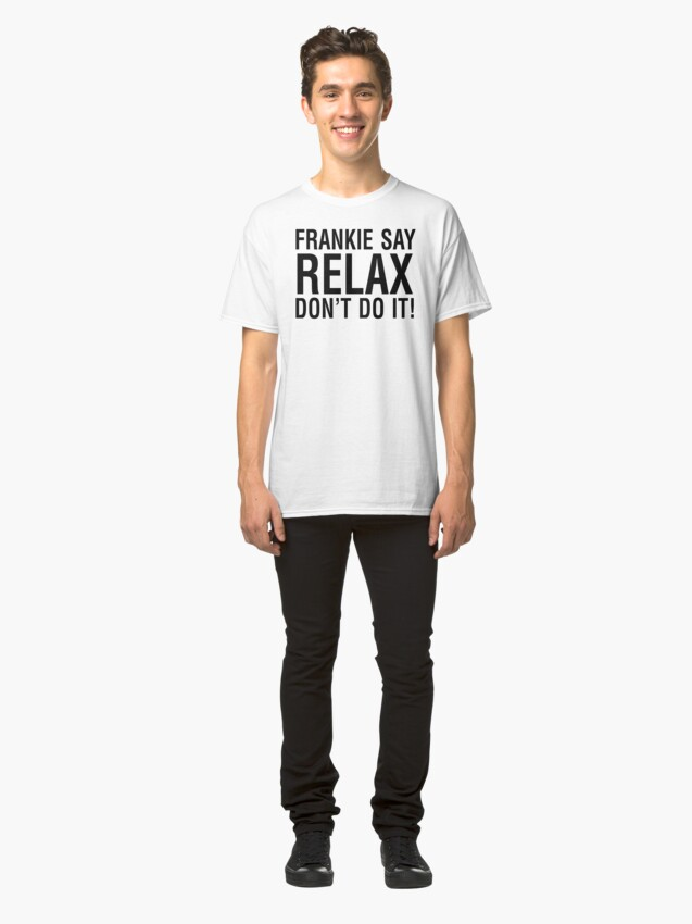 Alternate view of NDVH Frankie Say Relax Classic T-Shirt
