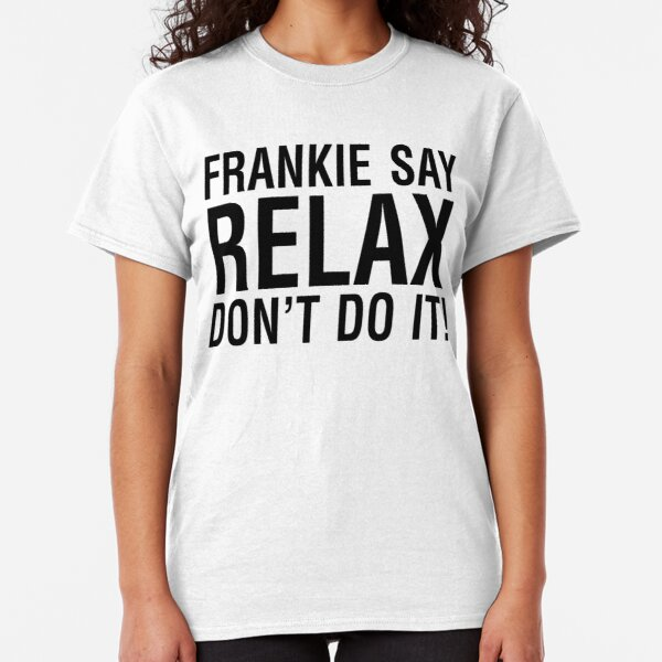 NDVH Frankie Say Relax Classic T-Shirt