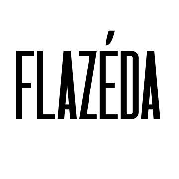 Flazéda by izzybaxter23