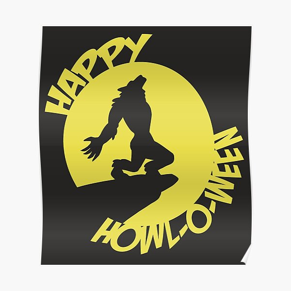 Happy Howl-o-ween wolfman yellow Poster