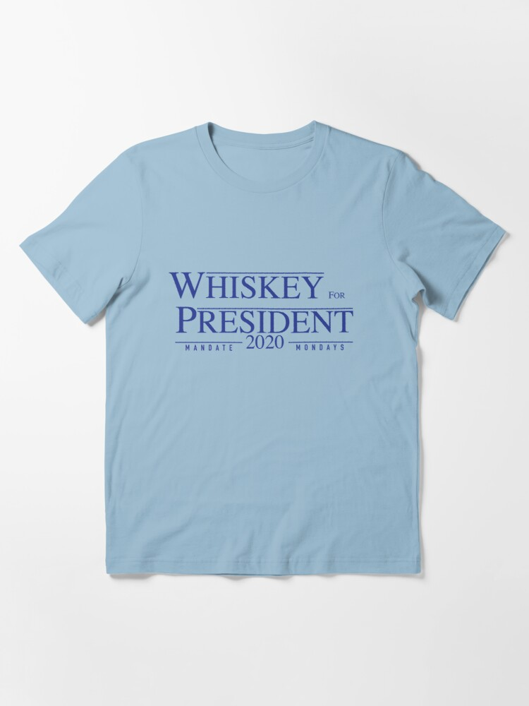 Alternate view of Whiskey for President 2020 Essential T-Shirt