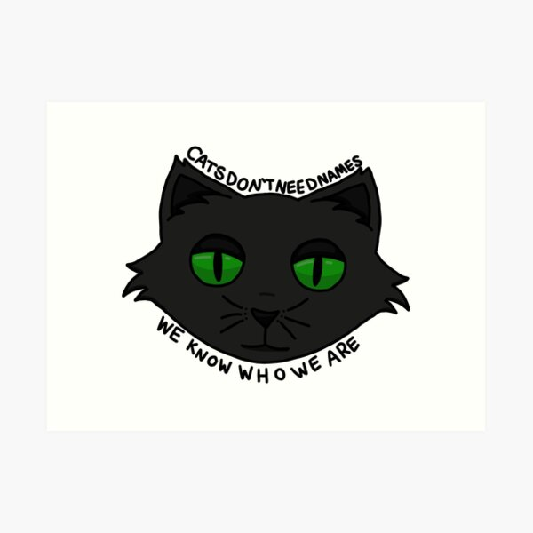 Coraline Cats Don T Need Names Art Print By Tensespence Redbubble