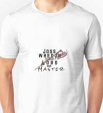 Joss Whedon Is Our Lord And Masters Unisex T-Shirt