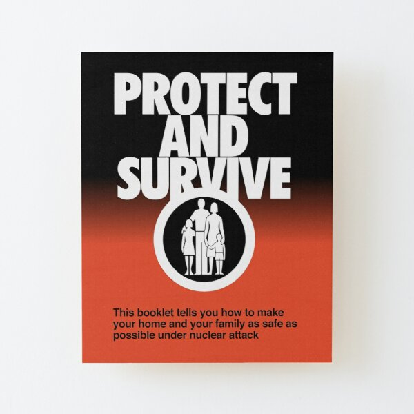 NDVH Protect and Survive Wood Mounted Print