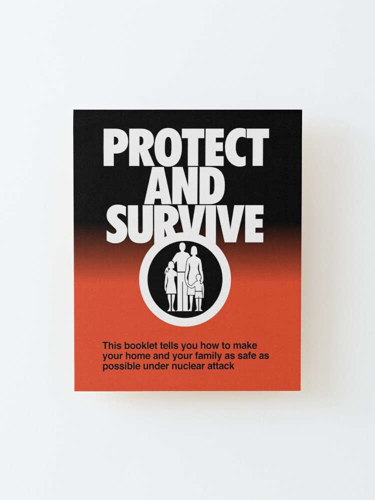 Alternate view of NDVH Protect and Survive Mounted Print