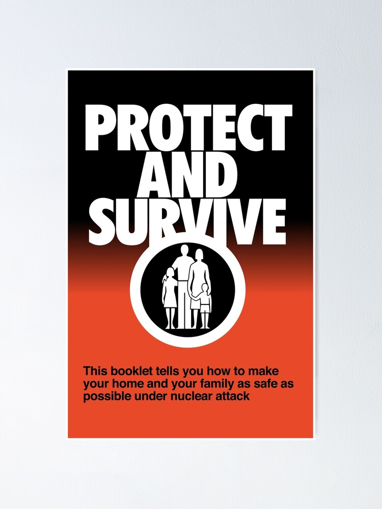 Alternate view of NDVH Protect and Survive Poster