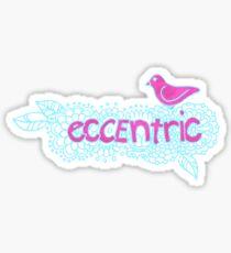 Eccentric (on dark colours) Sticker