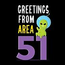 Greetings From Area 51 by zoljo
