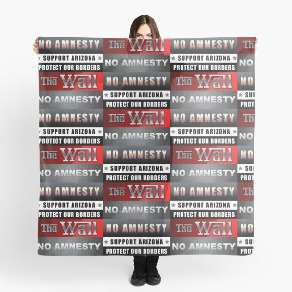 Protect Our Borders Scarf