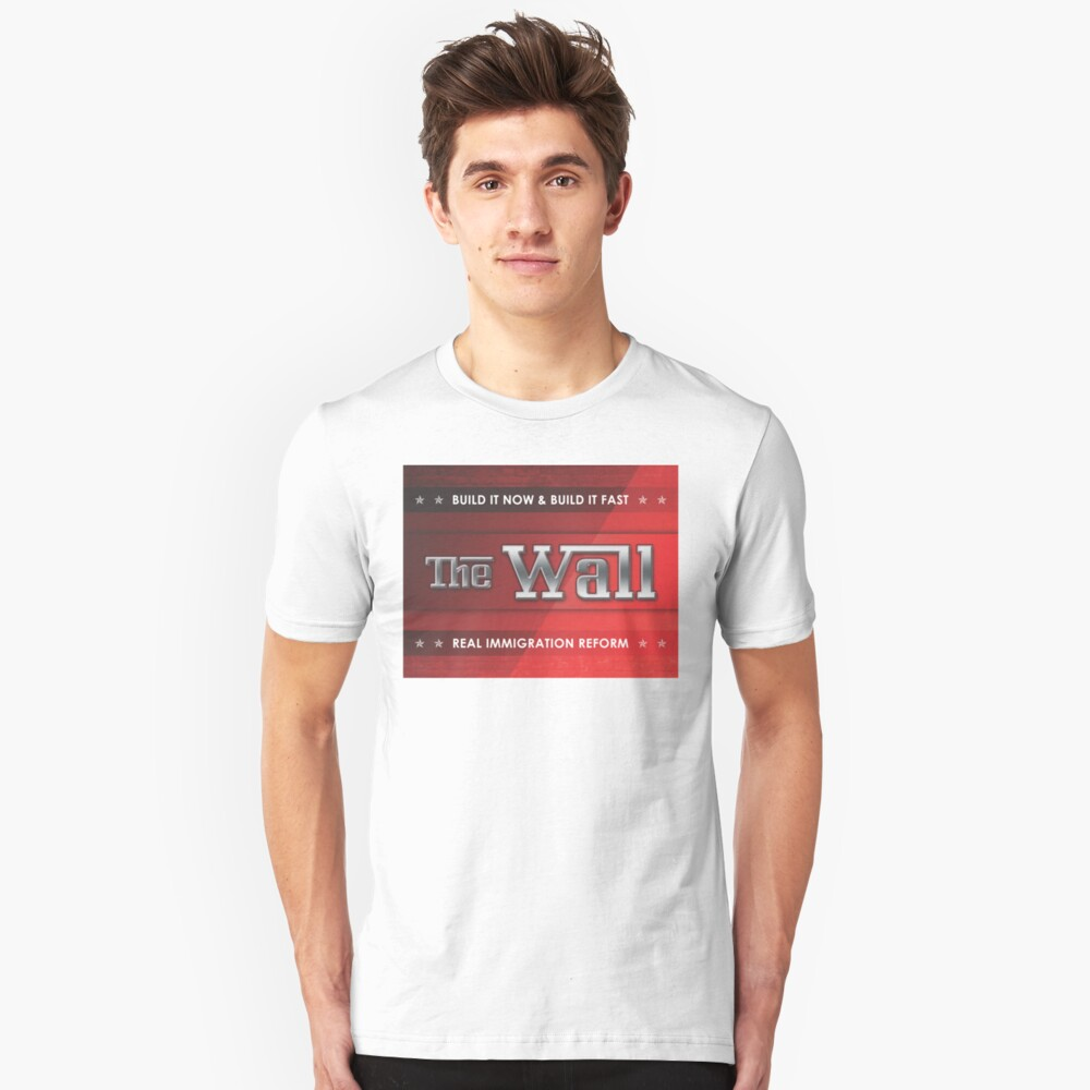 Build The Wall Slim Fit T-Shirt