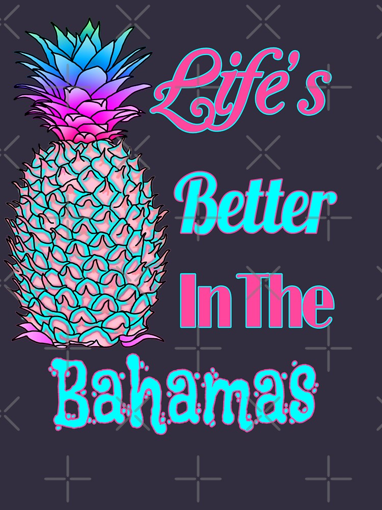 Life's Better In The Bahamas von BailoutIsland