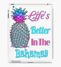 Life's Better In The Bahamas iPad-Hülle & Klebefolie