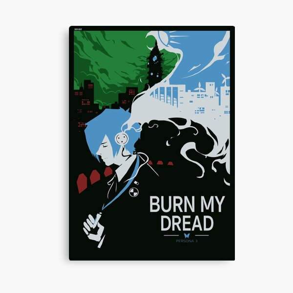 Burn my Dread Canvas Print