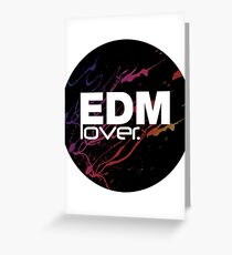 EDM (Electronic Dance Music) Lover. Greeting Card