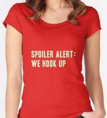 Spoiler Alert: We Hook Up (light lettering) Women's Fitted Scoop T-Shirt
