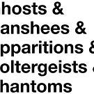 Ghost List by GhostlyWorld
