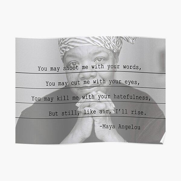 Maya Angelou - I'll Rise Poster