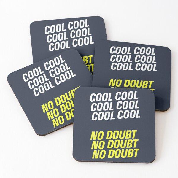 cool cool cool no doubt no doubt no doubt - Jake B99 Coasters (Set of 4)