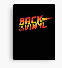 Back To The Vinyl Canvas Print