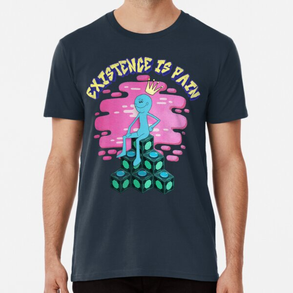 Rick and Morty | Mr. Meeseeks - Existence is pain Premium T-Shirt