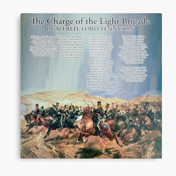 The Charge of the Light Brigade. Poem. Alfred, Lord Tennyson. Metal Print