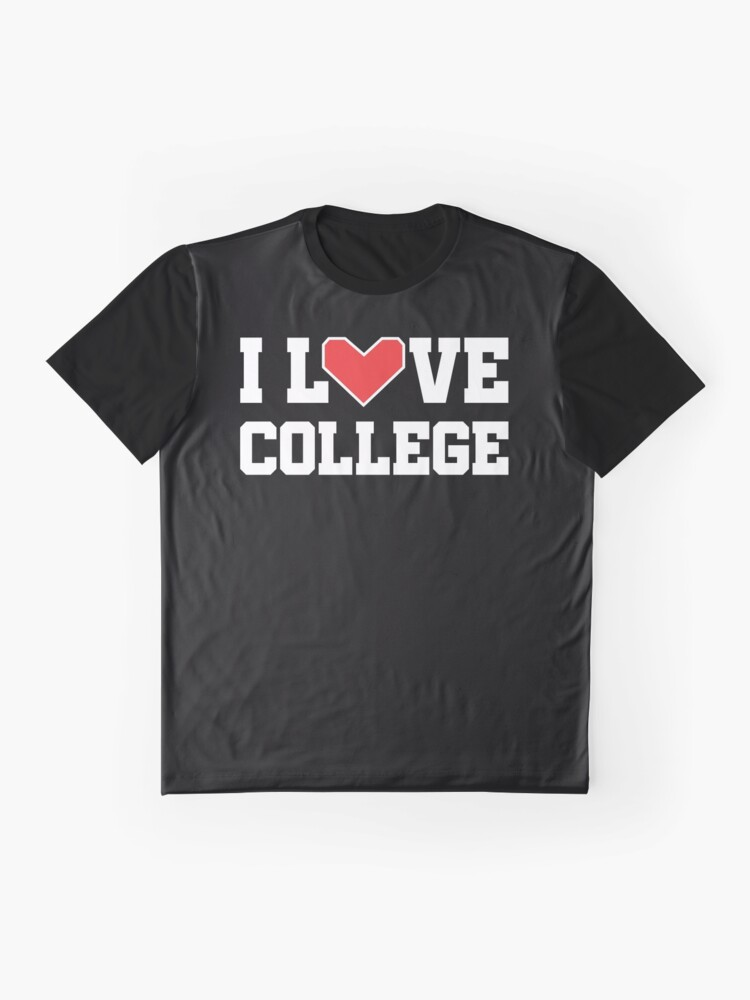 Alternate view of I Love College Graphic T-Shirt