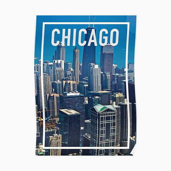 CHICAGO FRAME Poster