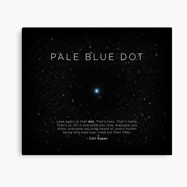 Carl Sagan's - Pale Blue Dot Canvas Print