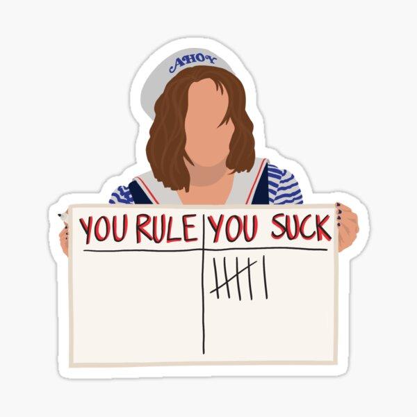 YOU SUCK ~ Stranger Things 3 Robin Sticker