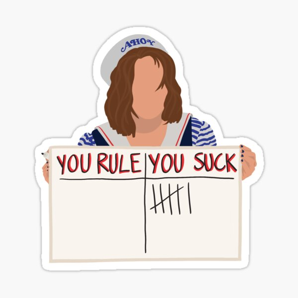 YOU SUCK ~ Stranger Things 3 Robin Sticker