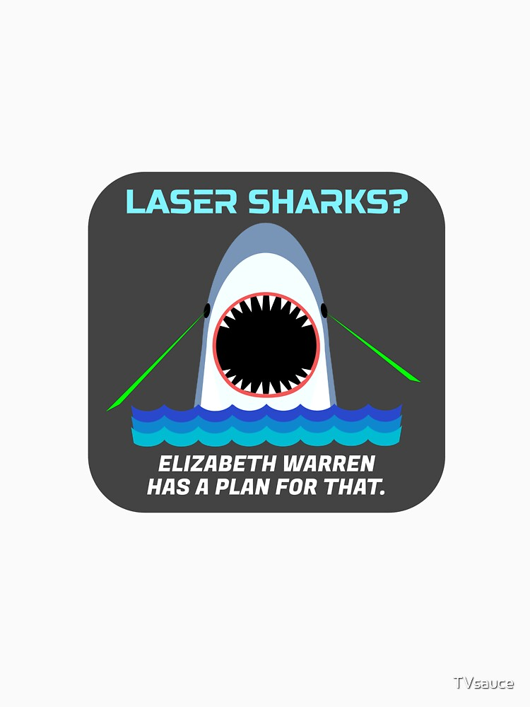 Laser Sharks? Elizabeth Warren has a plan for that. by TVsauce