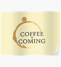 Coffee is Coming Poster