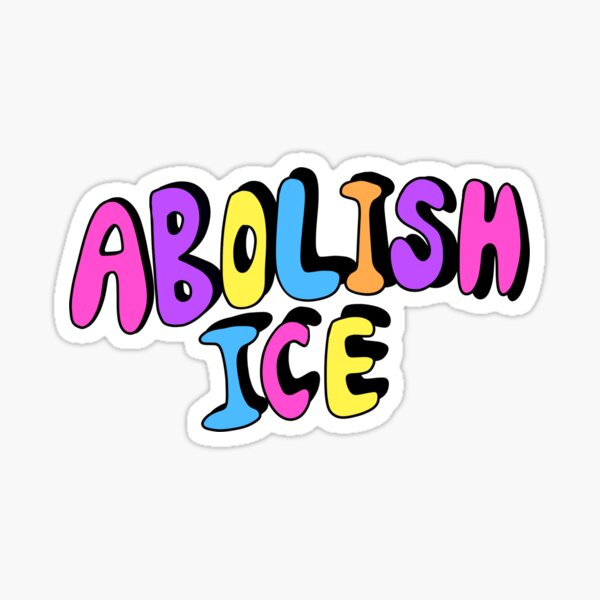 ABOLISH ICE Sticker