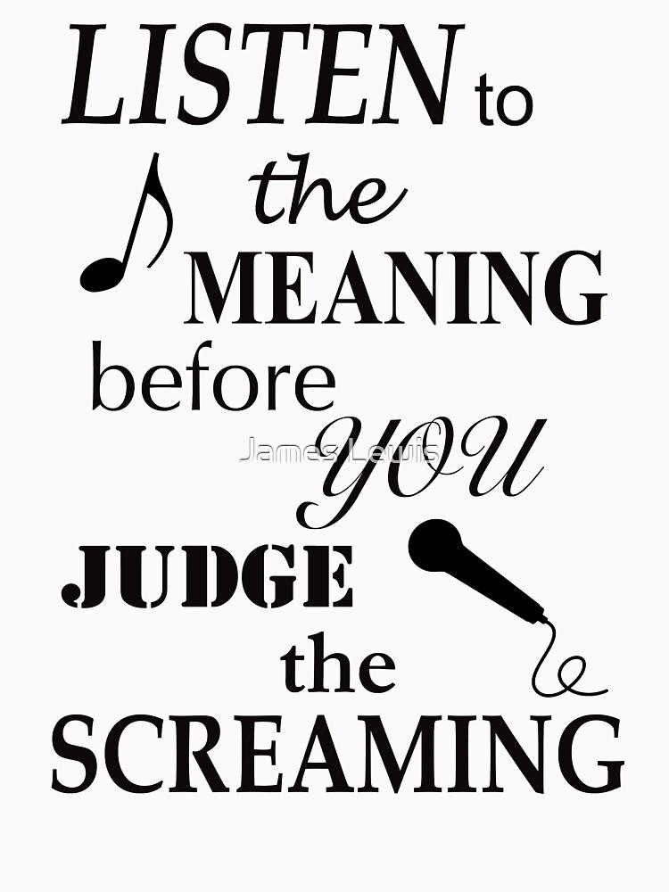 Escuche el significado antes de juzgar los gritos de musicdjc
