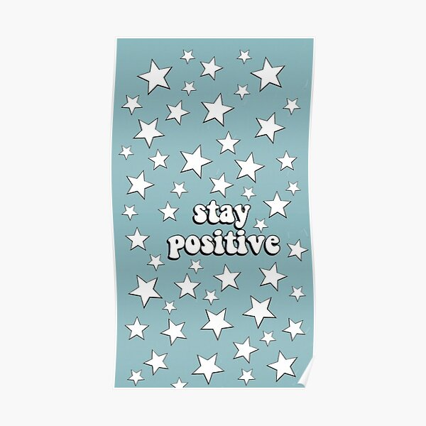 """vsco """"stay positive"""" Poster"""