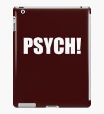 PSYCH! iPad Case/Skin