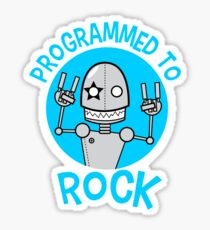 Programmed to Rock Sticker
