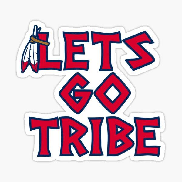 Lets Go Tribe - White Sticker