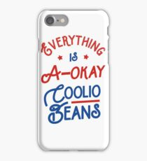Everything Is A-Okay Coolio Beans iPhone Case/Skin