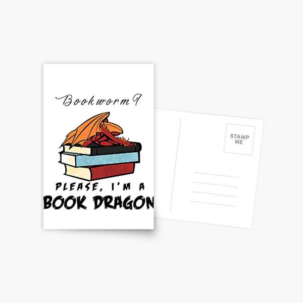 Bookworm? Please, I'm a book dragon. Postcard